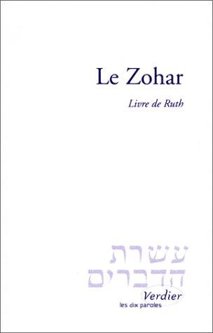 9782864320647: Le Zohar : Livre de Ruth, suivi du