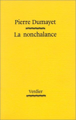 9782864321187: La nonchalance (French Edition)