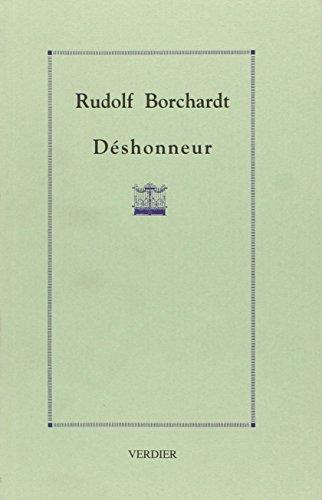 Déshonneur une tragédie (LITTERATURE ALLEMANDE): Borchardt, Rudolf
