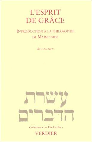 9782864321941: L'Esprit de grâce. Introduction à la philosophie de Maïmonide
