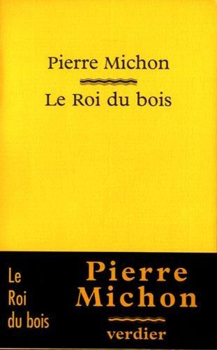 9782864322290: Le roi du bois