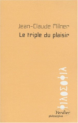 9782864322658: Le triple du plaisir (Philosophie) (French Edition)