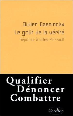 9782864322771: Le go�t de la v�rit� : R�ponse � Gilles Perrault