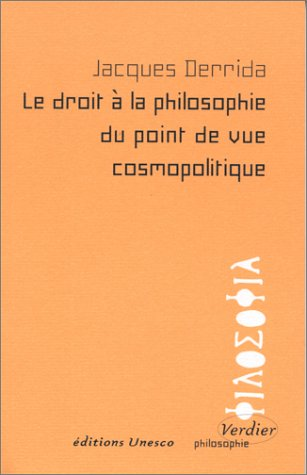 9782864322788: LE DROIT A LA PHILOSOPHIE DU POINT DE VUE COSMOPOLITIQUE