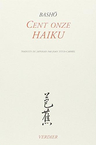 Cent onze haiku (9782864322917) by Matsuo Bashô