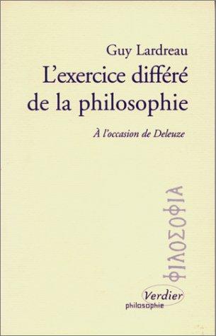 9782864323105: L'exercice différé de la philosophie: À l'occasion de Deleuze (French Edition)