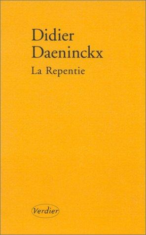 La Repentie: Didier Daeninckx