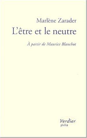 9782864323310: L'être et le neutre à partir de Maurice Blanchot (PHILIA)