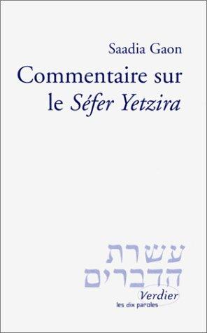 9782864323457: Commentaire sur le Séfer Yetzira