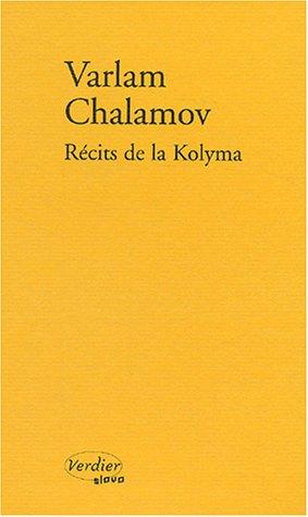 9782864323525: R�cits de la Kolyma (Slovo)