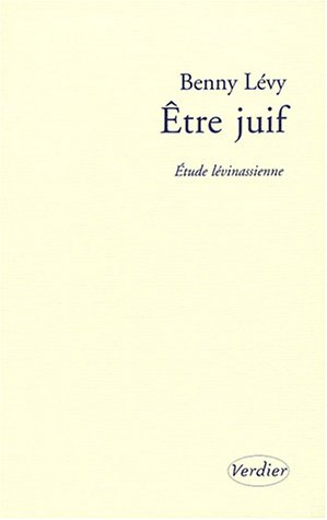 9782864324027: Etre juif : Etude lévinassienne