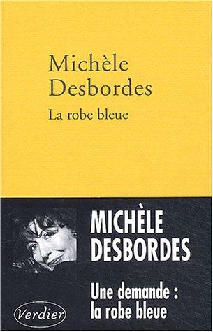 9782864324065: La Robe bleue