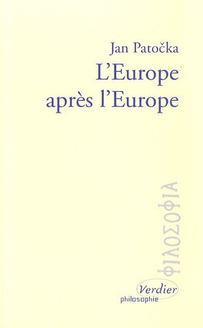 L'Europe après l'Europe: Jan Patocka