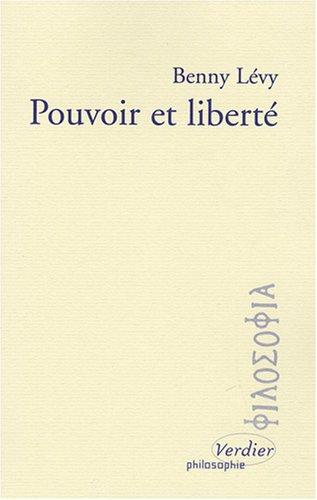 Pouvoir et liberté (2864325144) by Benny Lévy