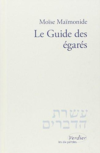 le guide des égarés: Maroun Aouad, Moïse Maïmonide, René Lévy
