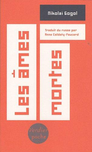Les âmes mortes Gogol, Nicolas and Coldefy-Faucard, Anne