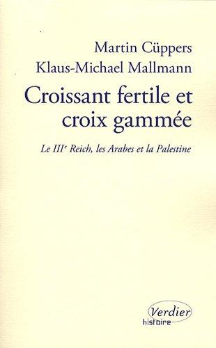 Croissant fertile et croix gamm?e: C?ppers, Martin, Mallmann,