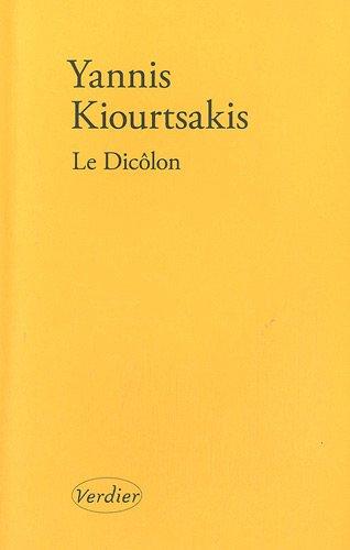 9782864326342: Le Dicôlon : Une histoire grecque