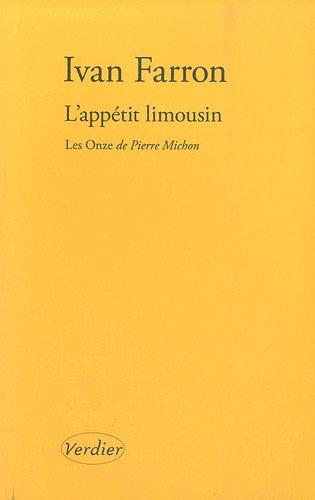 9782864326427: L'appétit limousin : Quelques réflexions sur Les Onze de Pierre Michon