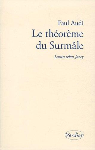 9782864326601: Le théorême du Surmâle : Lacan selon Jarry