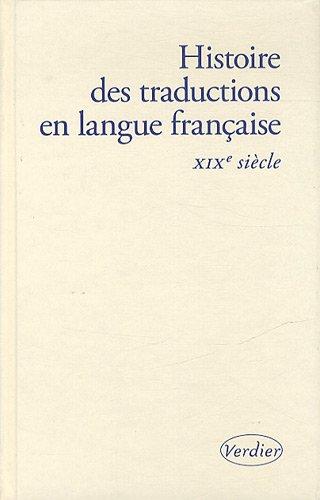 Histoire des traductions en langue française : Chevrel, Yves, Hulst,