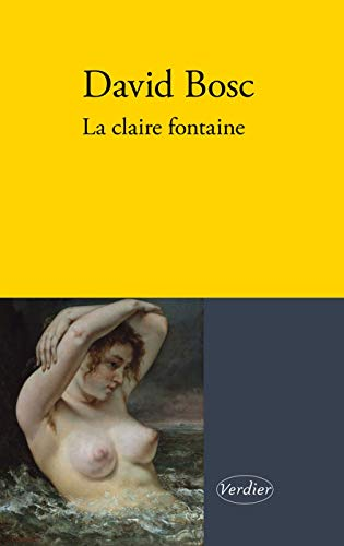 9782864327264: La claire fontaine (LITTERATURE FRANCAISE)