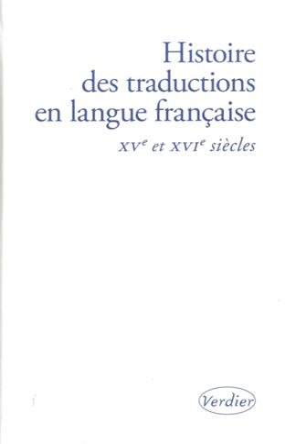 9782864328261: Histoire des traductions en langue française : XV-XVIe siècles