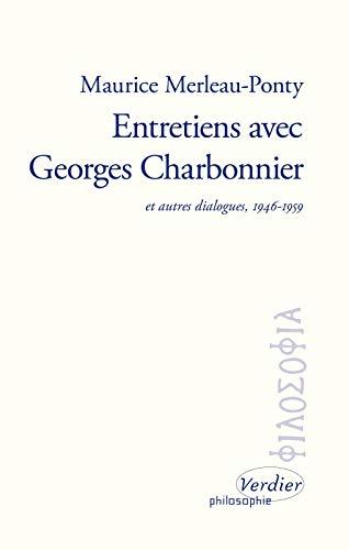 9782864328940: Entretiens avec Georges Charbonnier : Et autres dialogues. 1946-1959