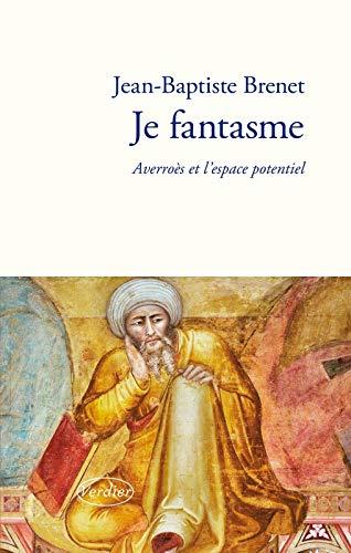 9782864329091: Je fantasme : Averroès et l'espace potentiel