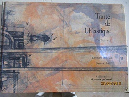 9782864340225: Traité de l'élastique : De elastico (Les Documenteurs)