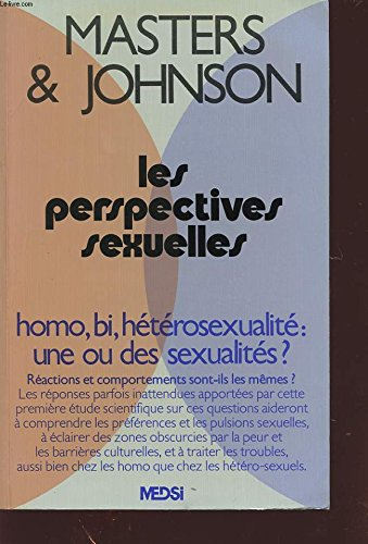 9782864390077: Les perspectives sexuelles; homo, bi, h�t�rosexualit� : une ou des sexualit�s