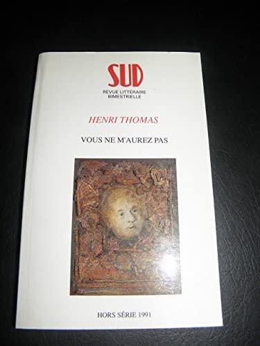 9782864461333: VOUS NE M'AUREZ PAS. Edition 1991