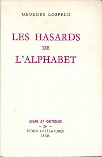 Les Hasards de l'alphabet Losfeld, Georges