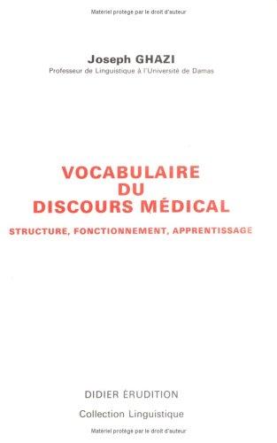 Vocabulaire Du Discours Medical: 'Structure, Fonctionnement, Apprentissage' (Collection ...