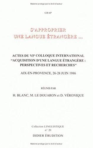 9782864601159: S'Approprier Une Langue Etrangere... (Collection Linguistique) (French Edition)