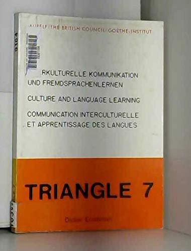 Triangle, N 7/1989. Communication Interculturelle et Apprentissage: Collectif