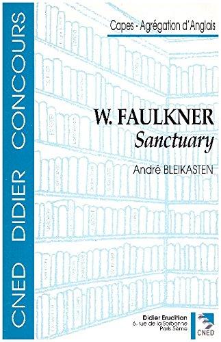 William Faulkner Sanctuary: Faulkner, William