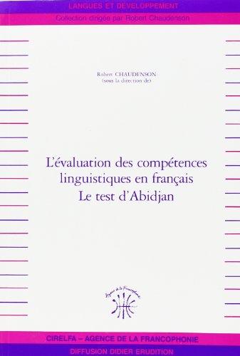 9782864603245: L'Evaluation des compétences linguistique