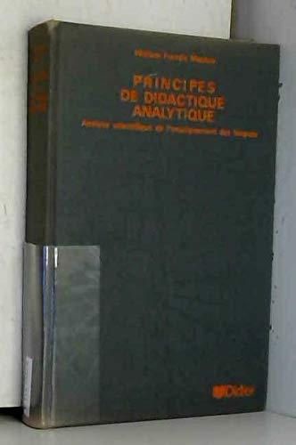 9782864604099: Principes de didactique analytique