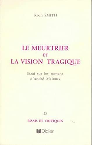 9782864604822: Le meutrier et la vision tragique. essa
