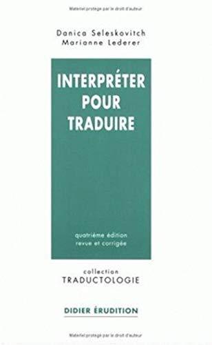 Interpreter pour traduire: Seleskovich, Danica. Lederer, Marianne