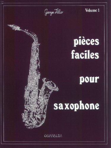 9782864610526: Partition: Saxophone vol. 1 pieces faciles