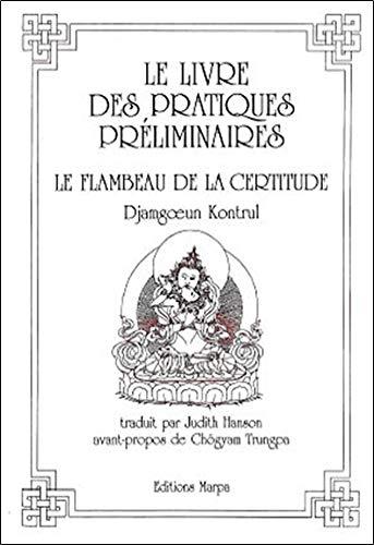 Livre des pratiques préliminaires : Le Flambeau: Djamgoeun, Kontrul