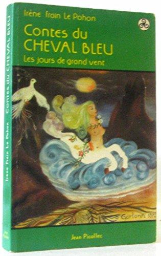 9782864770046: Contes du cheval bleu : les jours de grand vent (Biblio Celtique)