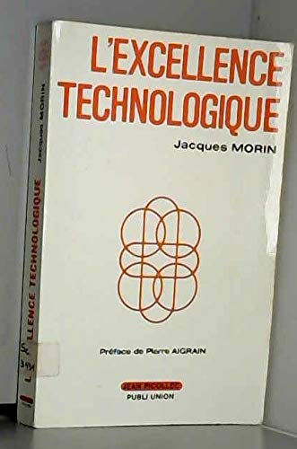 L'excellence technologique (Perspective 2001) (French Edition): Morin, Jacques