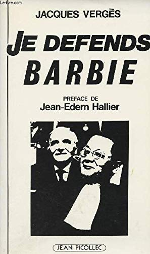 Je defends Barbie (French Edition): Verges, Jacques