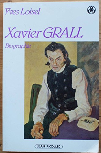 9782864770985: Xavier Grall: 1930-1981 (Biographie) (French Edition)