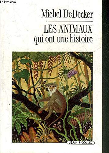 9782864771258: Les animaux qui ont une histoire (Documents dossiers) (French Edition)