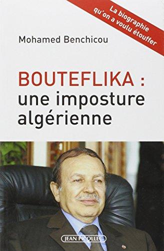 9782864772088: Bouteflika : une imposture algérienne