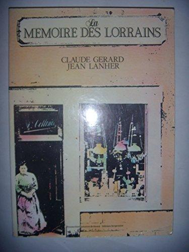 9782864801870: La memoire des Lorrains (French Edition)